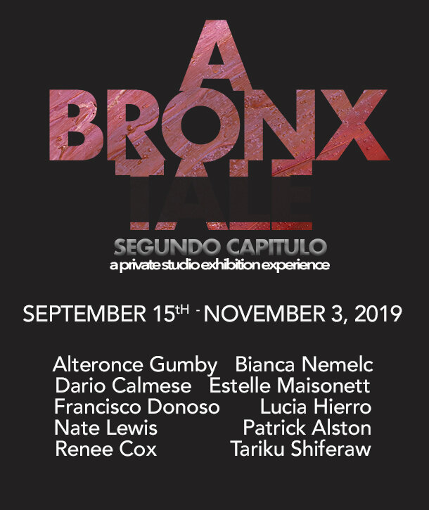 PRESENT:    A Bronx Tale, segunda capitulo   September 15 – November 3, 2019   STUDIO EXHIBITION: September 15 Noon – 4PM RSVP Required  CURATORS: Deborah Cullen, Executive Director, Bronx Museum of the Arts Elizabeth Dee, CEO & Co-Founder of Independent Art Fair  Akeem Duncan, Editor at Large, Quiet Lunch Patrick Rowe, Director of Education, Bronx Museum of the Arts  Melinda Wang, MW Projects, Curator Laura James, BX200, Founder & Artist