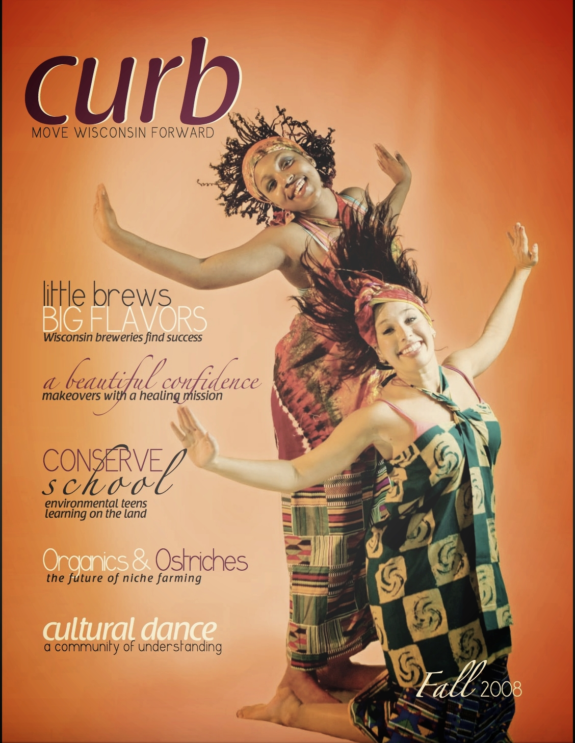 I served as Managing Editor of    Curb Magazine   , the UW-Madison School of Journalism's student-run and edited magazine, in 2008. In addition to coordinating daily activities, article writing, editing, and photo shoots of the magazine, I   contributed an article  .