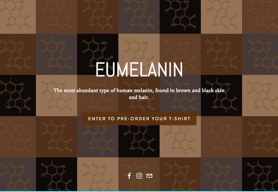 Eumelanin - Eumelanin is an e-commerce clothing and jewelry brand designed, to celebrate and empower black and brown people around the world by infusing the chemical structure or Melanin in every design.