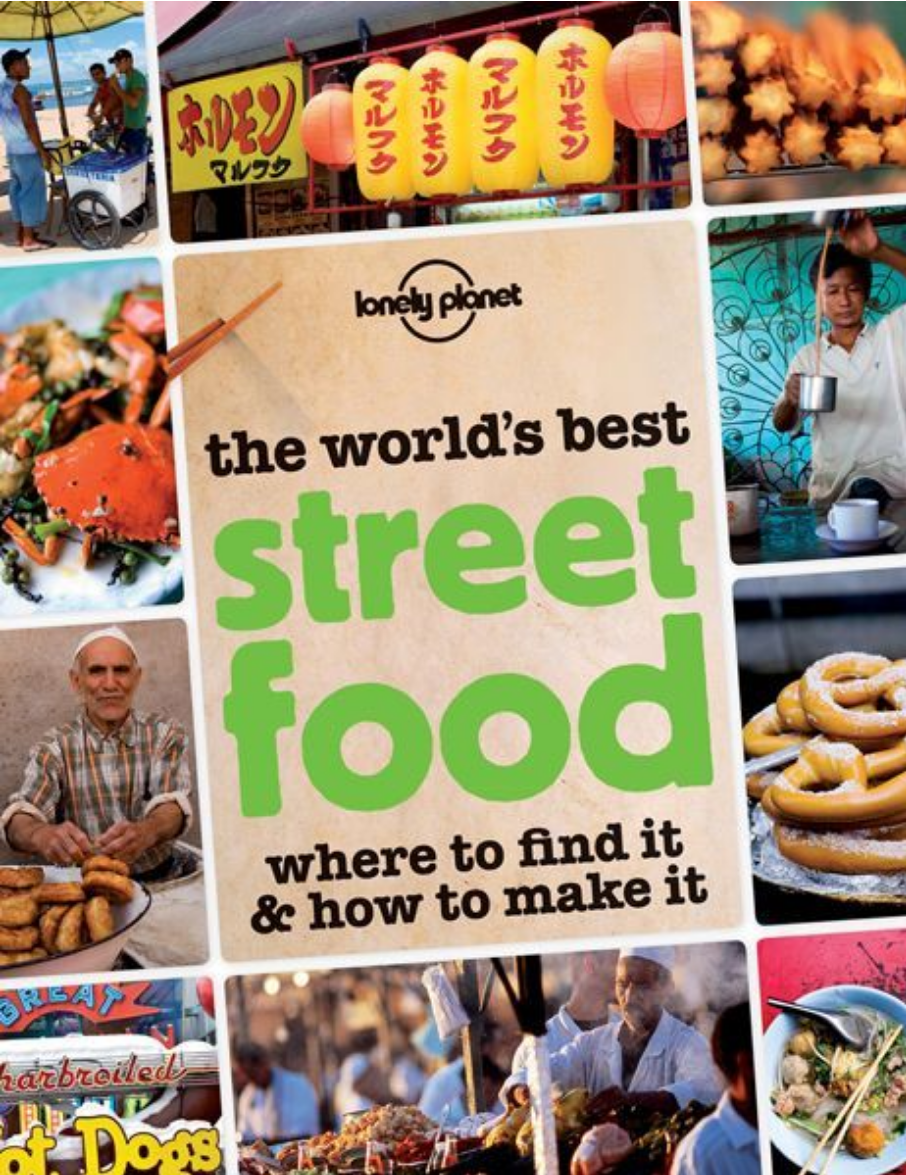 Text and photos:   The World's Best Street Food  , Lonely Planet.