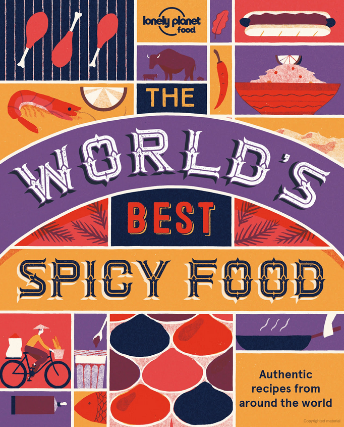 Text and photos:   The World's Best Spicy Food  , Lonely Planet.