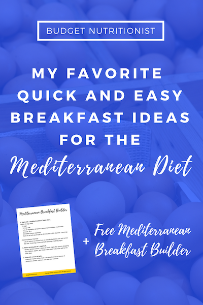 Mediterranean diet breakfast | Meal planning on a budget | Mediterranean breakfast on the go