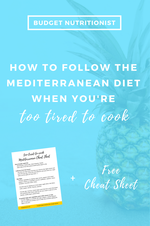 Easy dinner recipes, Mediterranean diet on a budget, no cook meals