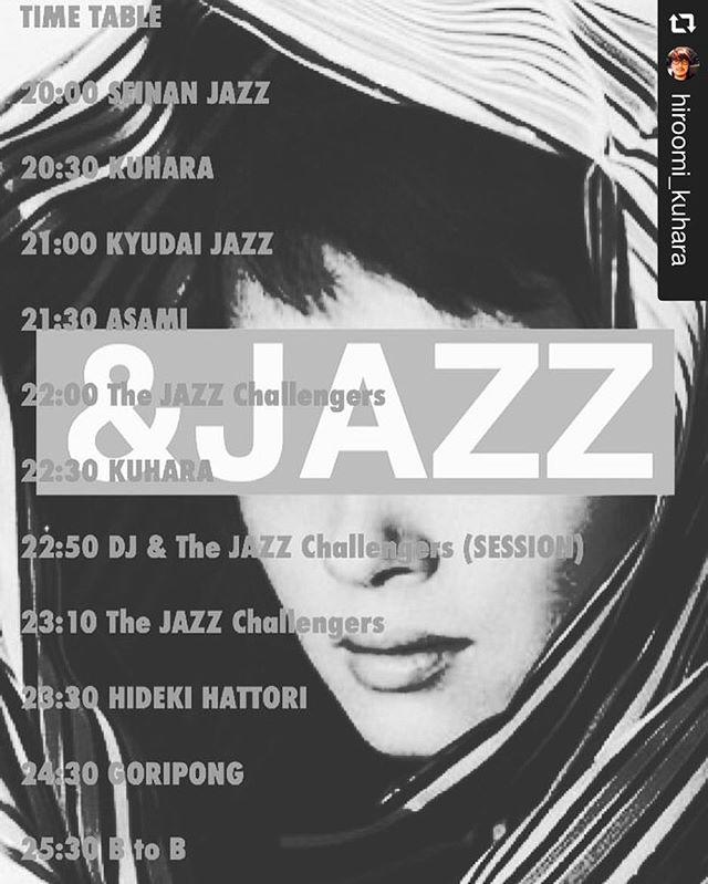 日付変わって本日! &JAZZのタイムテーブル発表です。 途中入退場できますので気軽にお越しください! . #repost @hiroomi_kuhara via @PhotoAroundApp  いよいよ明日。  とっても楽しいジャズと様々な音楽。  ライブにセッションにDJに  一緒に楽しみましょう!  11/30 (金) 20:00〜キースフラック1階 1500円(ワンドリンクオーダー)  TIME TABLE  20:00 SEINAN JAZZ  20:30 KUHARA  21:00 KYUDAI JAZZ  21:30 ASAMI  22:00 The JAZZ Challengers  22:30 KUHARA  22:50 DJ & The JAZZ Challengers (SESSION)  23:10 The JAZZ Challengers  23:30 HIDEKI HATTORI  24:30 GORIPONG  25:30 B to B
