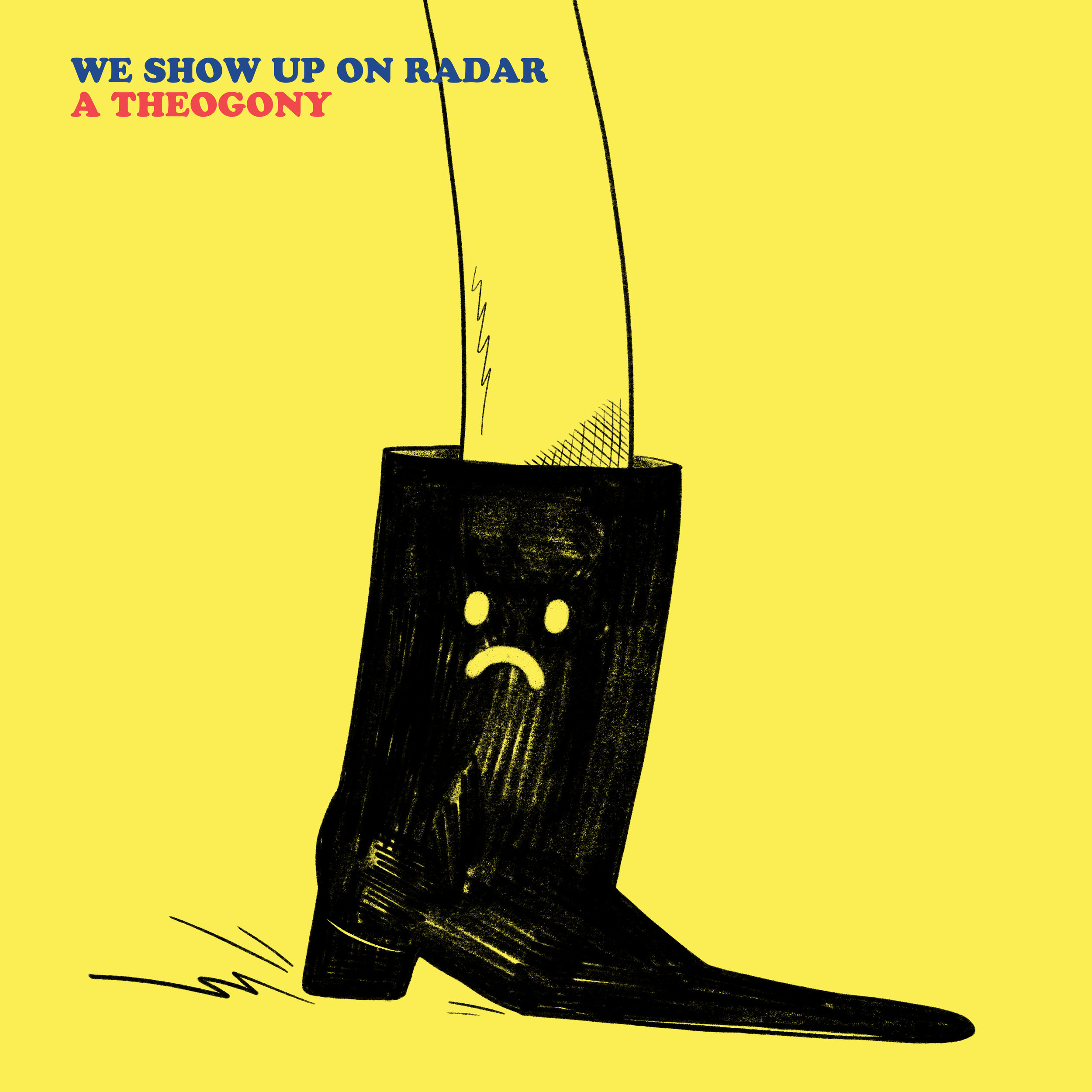 We Show Up On Radar - A Theogony