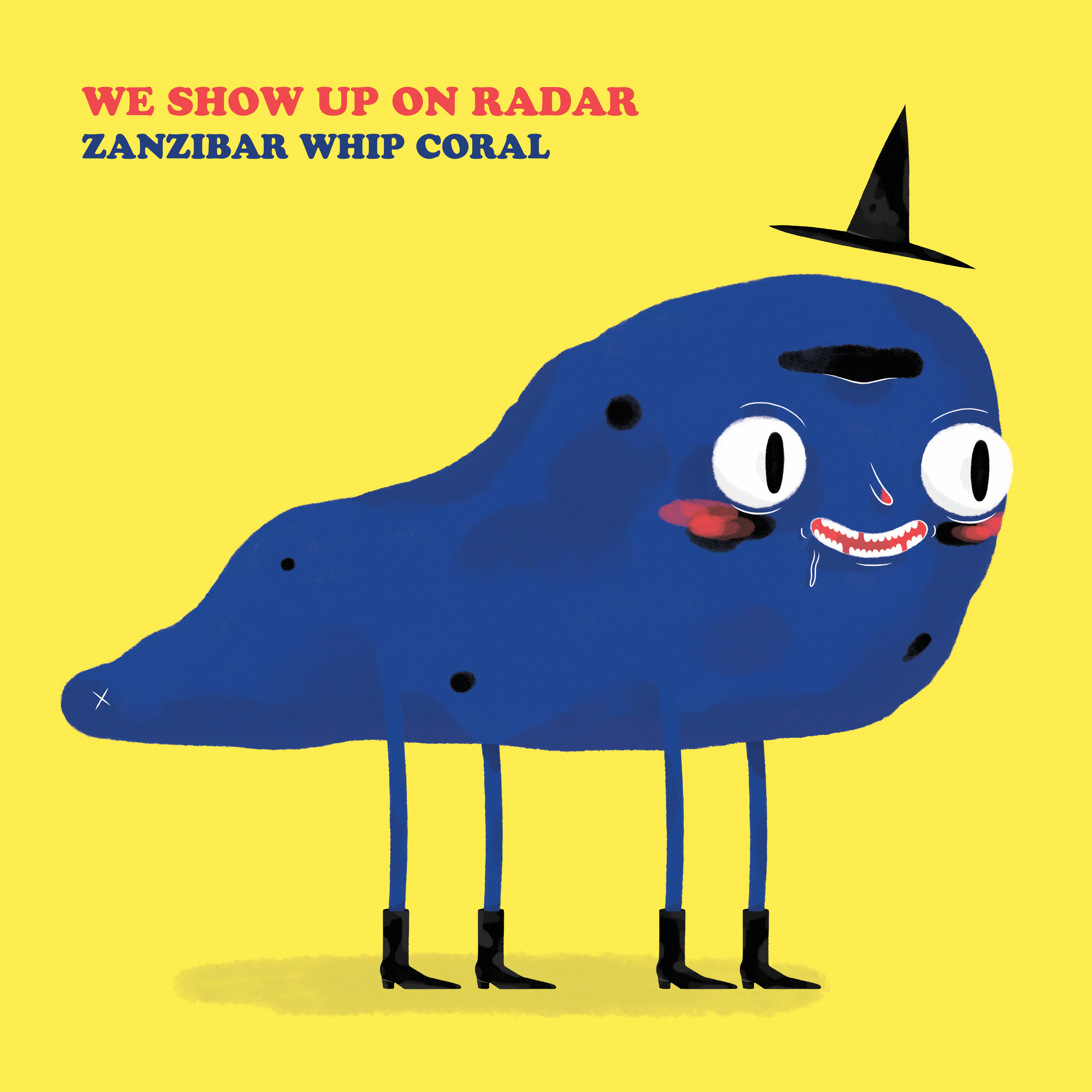 We Show Up On Radar - Zanzibar Whip Coral
