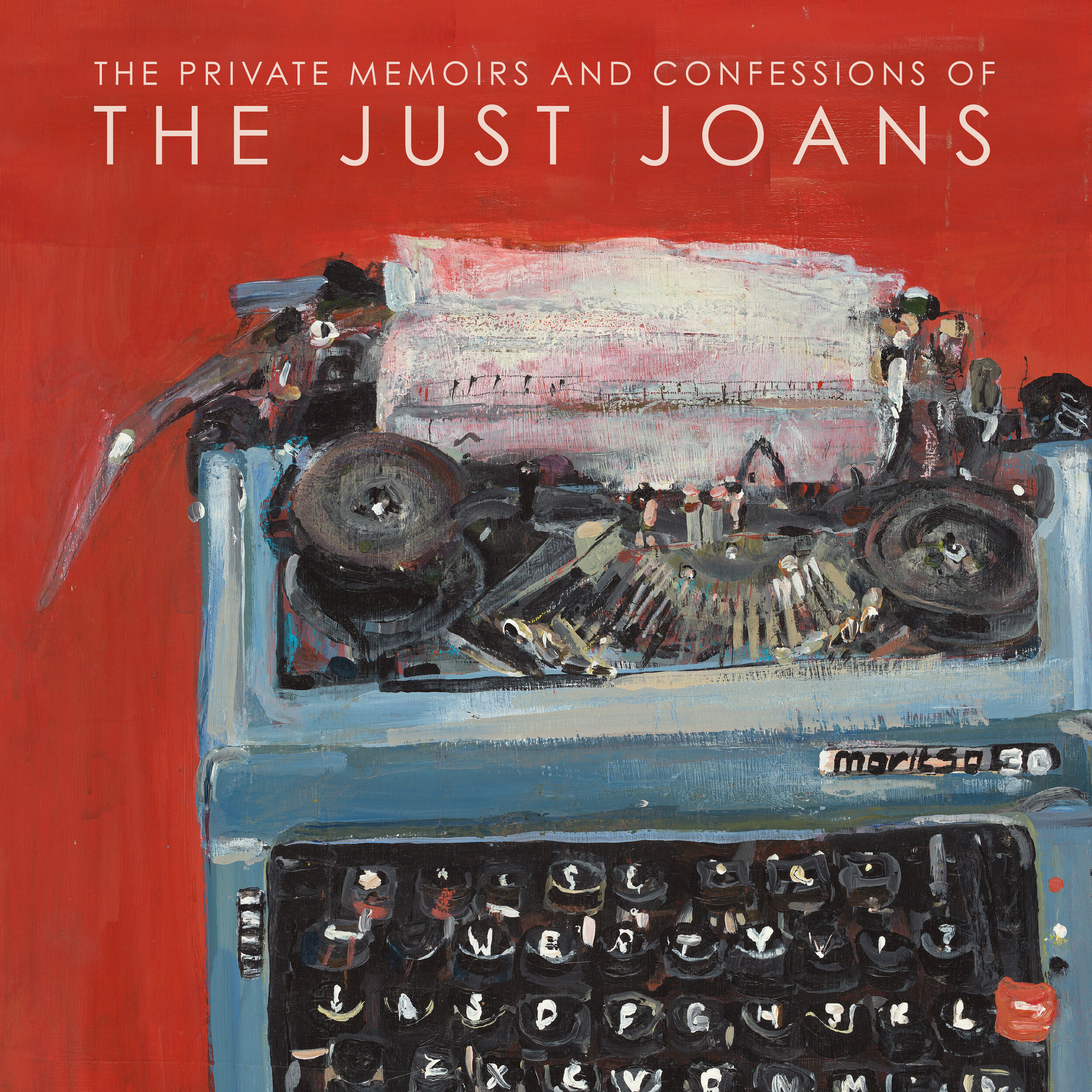 The Just Joans - The Private Memoirs and Confessions of The Just Joans