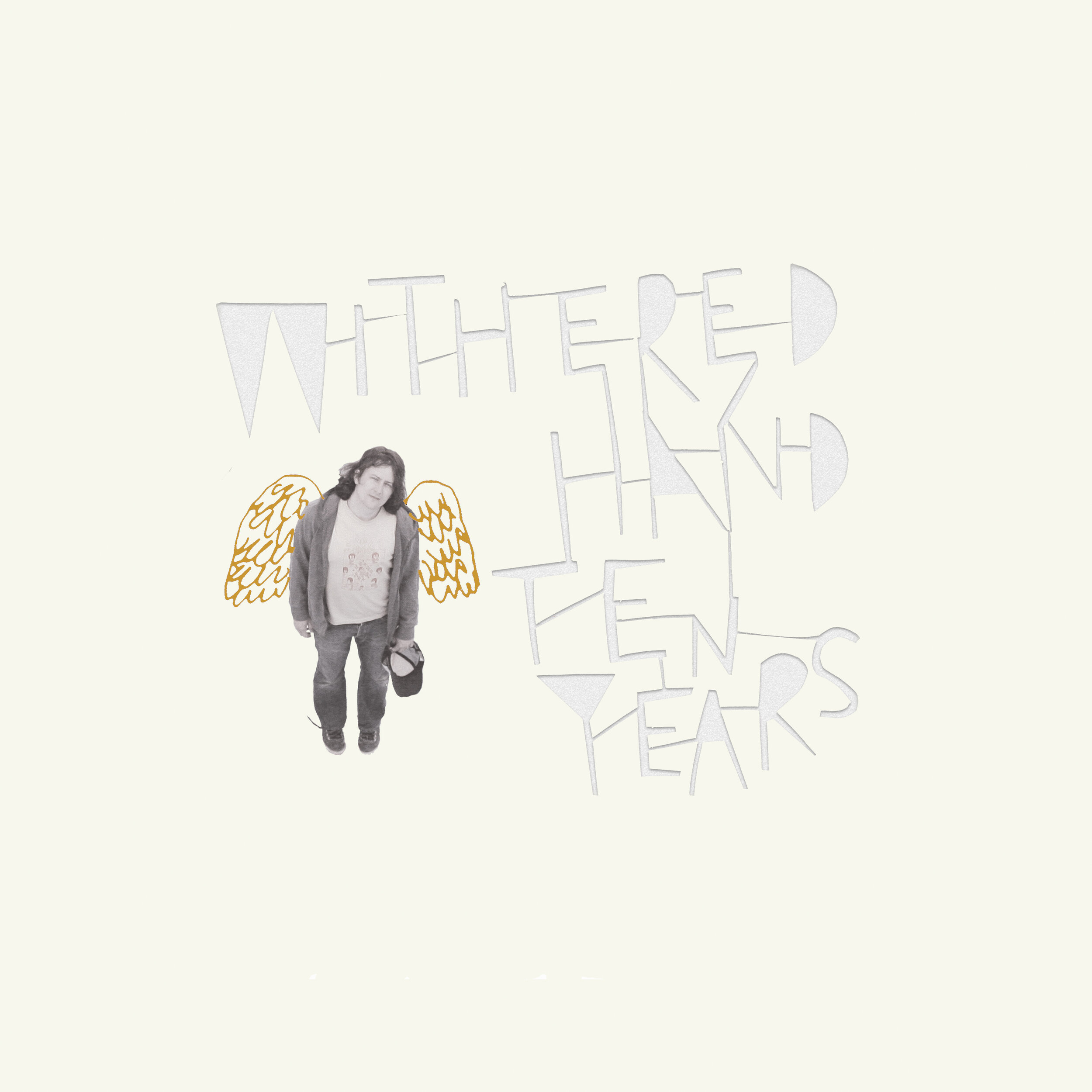Withered Hand - Ten Years