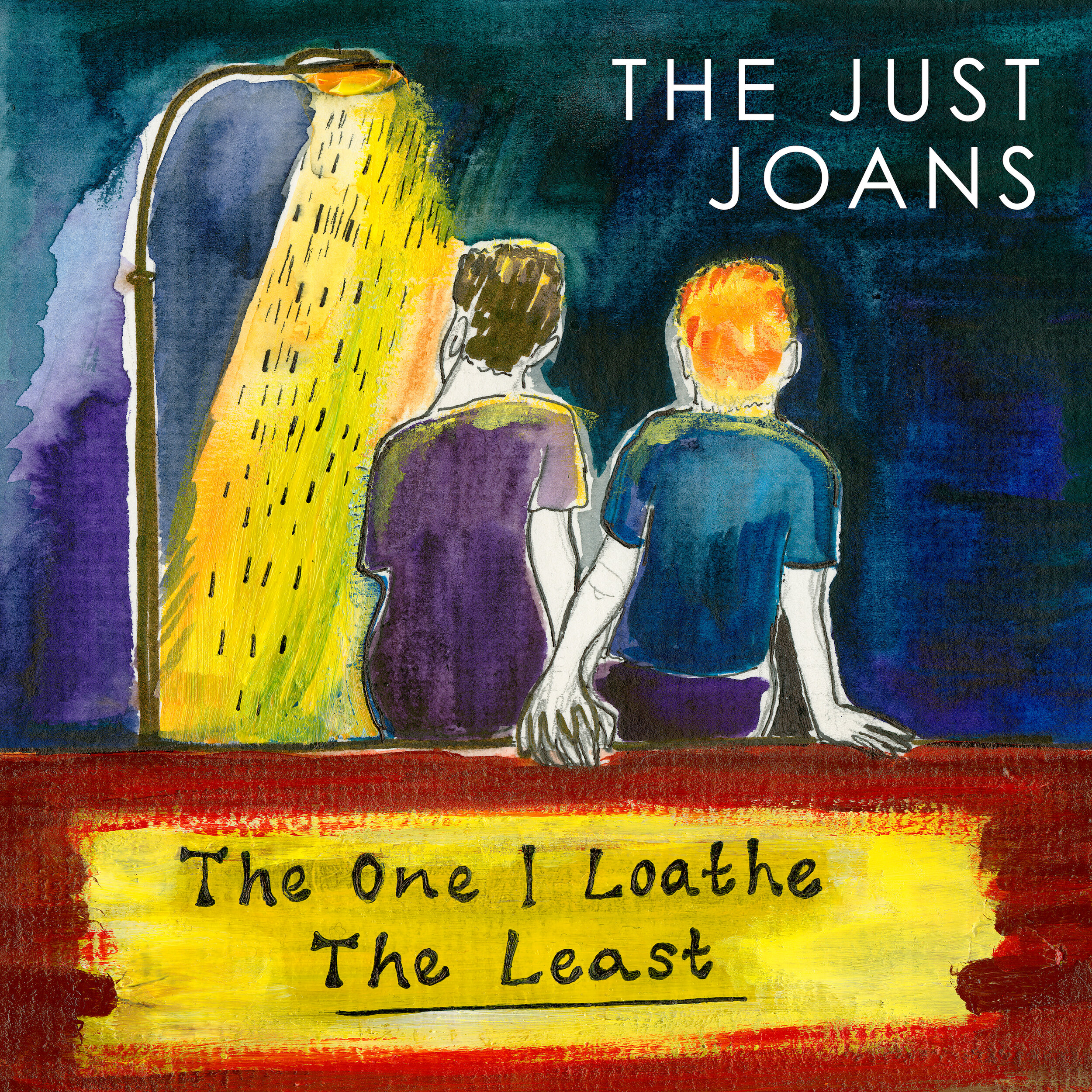 The Just Joans - The One I Loathe The Least