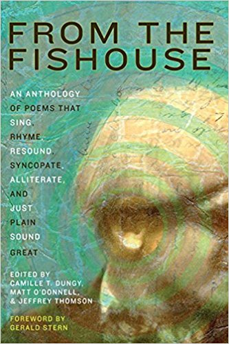 From the Fishouse:An Anthology of Poems that Sing, Rhyme, Resound, Syncopate, Alliterate, and Just Plain Sound Great