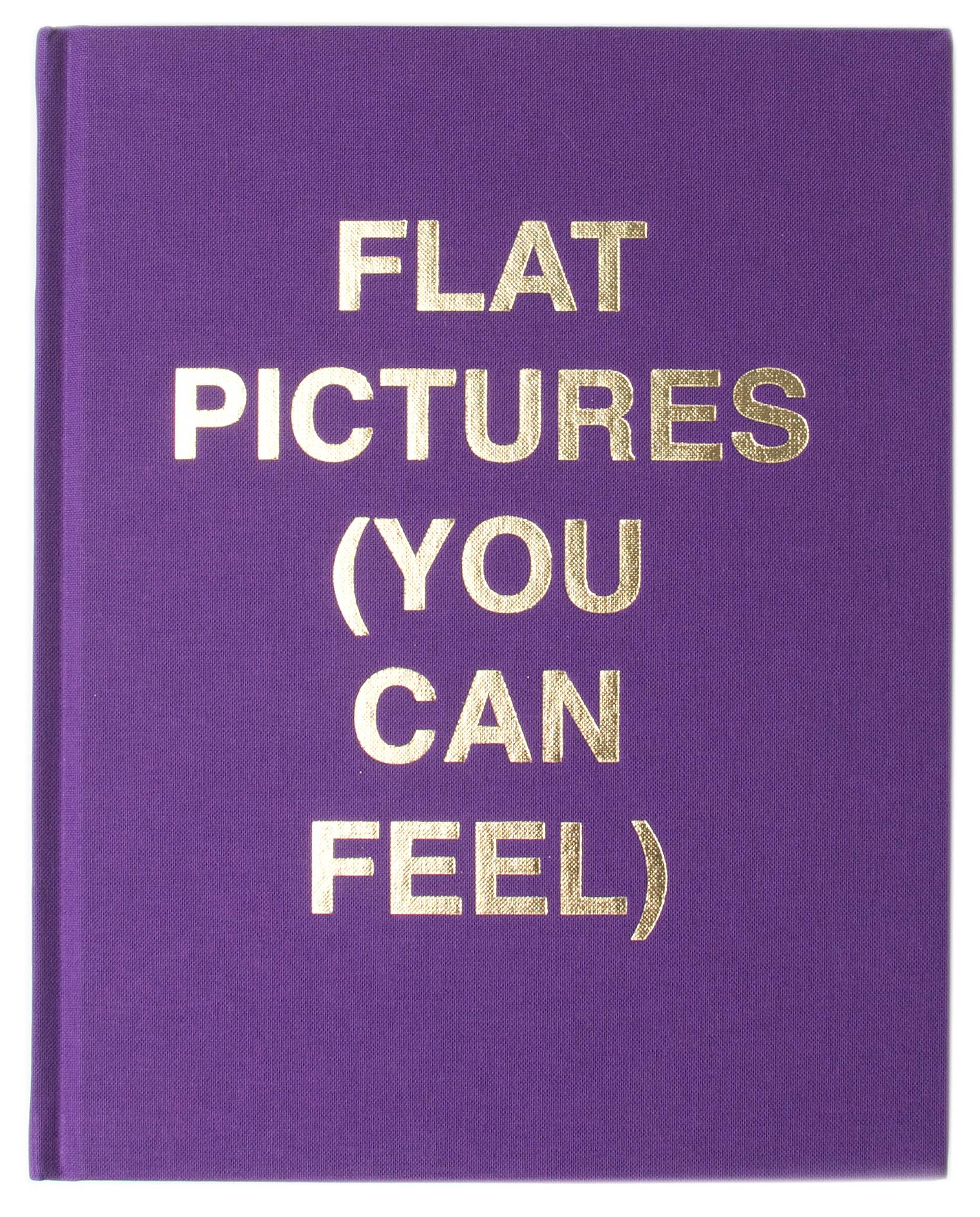 Flat Pictures (You Can Feel)