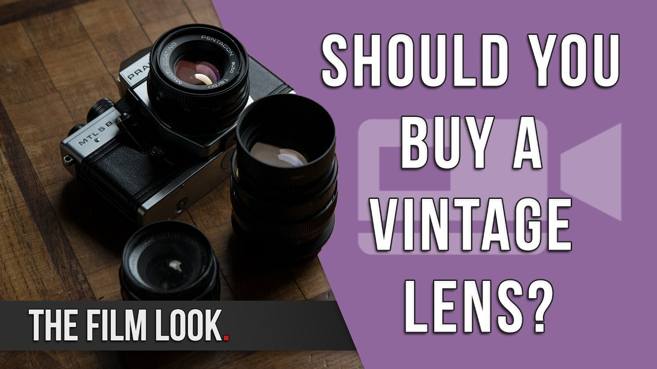Should You Buy a Vintage Lens.jpg