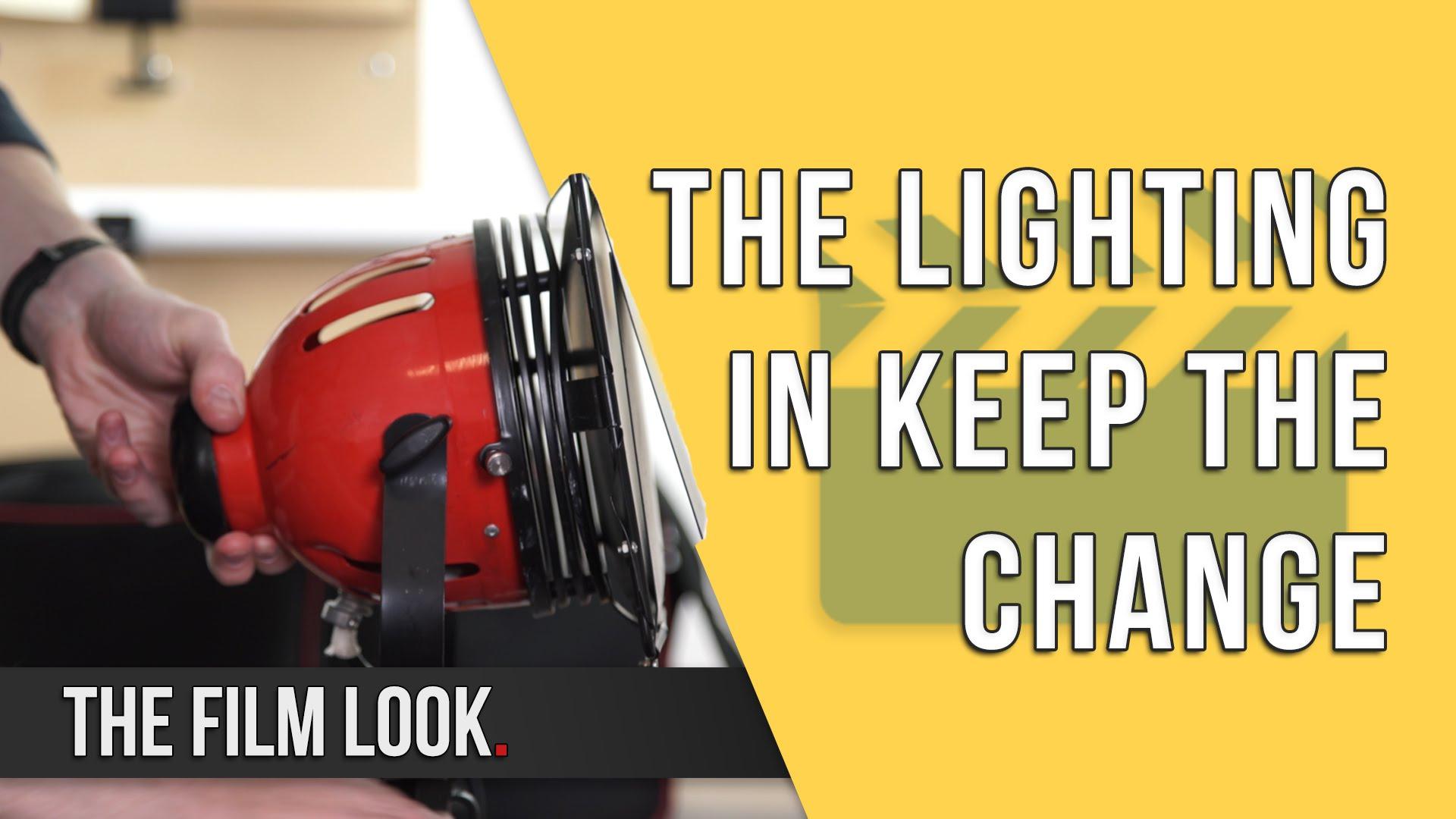 The Lighting in Keep The Change.jpg