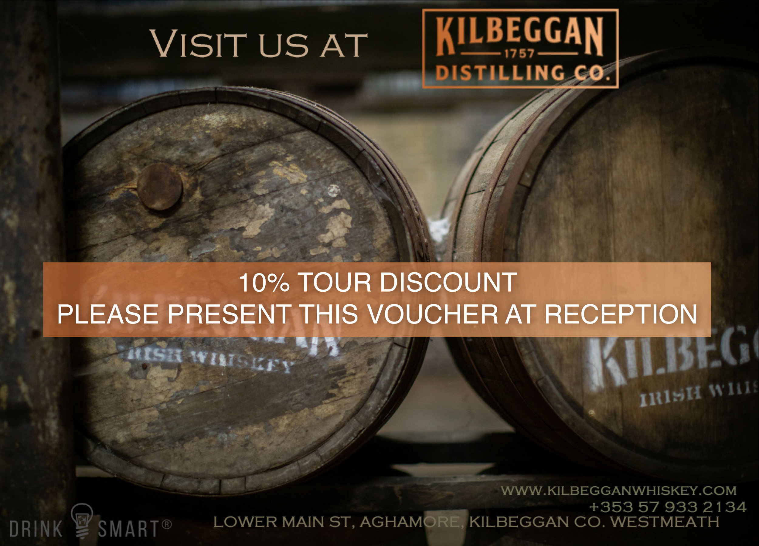 Kilbeggan Distillery is the oldest licenced distillery in Ireland and the most awarded Irish distiller.ENJOY A10% discount on TOURS WHEN YOU PRESENT THIS VOUCHER. -