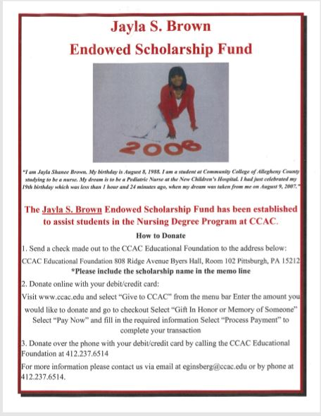 Apply to the Jayla S. Brown Scholarship Fund - For more information contact via email at eginsberg@ccac.edu or by phone at 412.237.6514