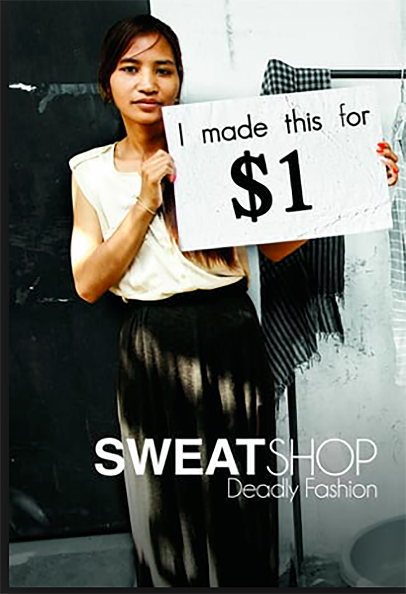 - Sweatshop  (TV Mini-Series 2014)Three Norwegian fashion bloggers travel to Cambodia. At first hand they get to see the working conditions of a textile factory and the extent of production.
