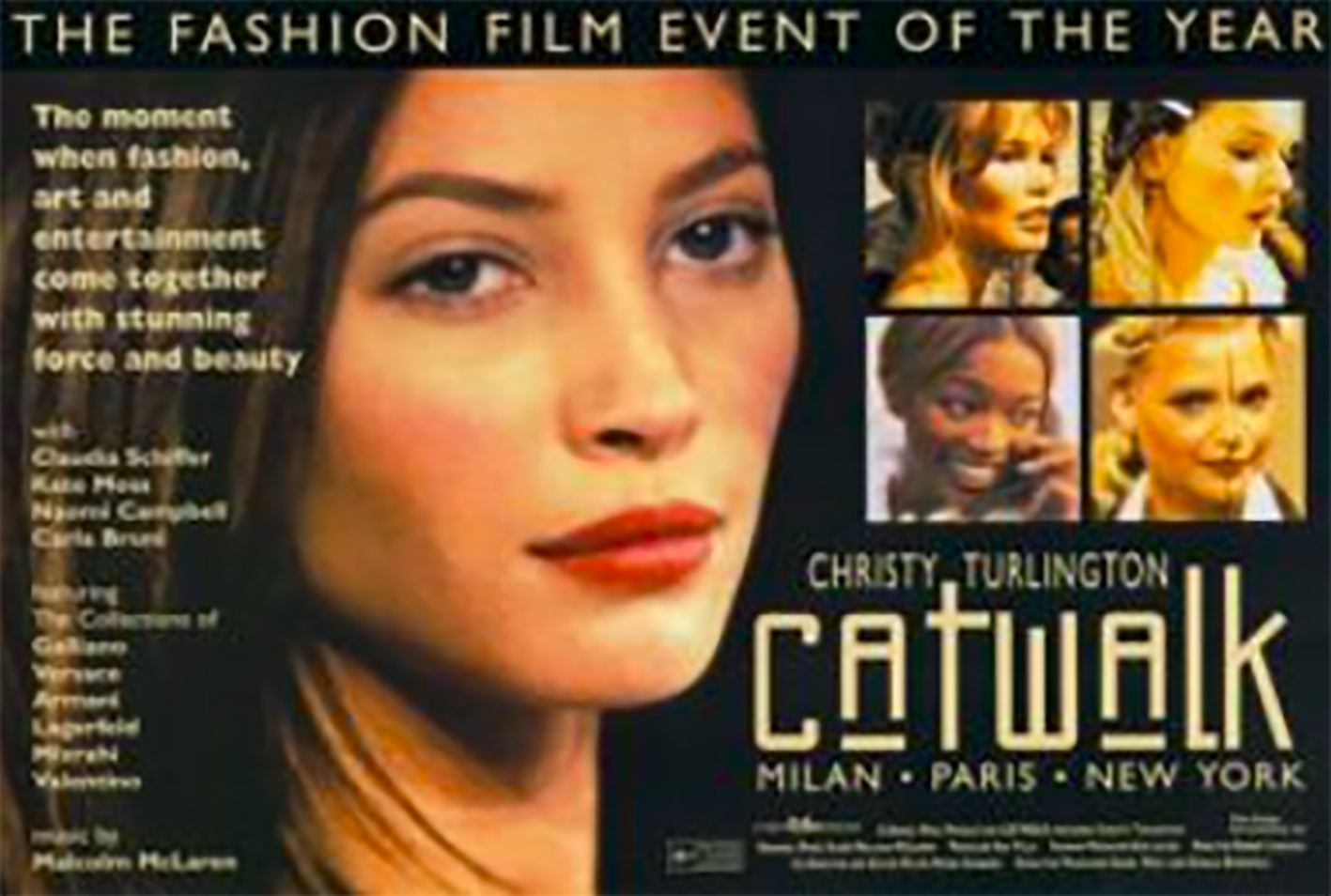 - Catwalk (1995)Catwalk observes the day to day life of  model,  Christy Turlington working in Milan, Paris and New York.  This is when the modeling industry started changing and diversity on the runways started to develop. Turlington's mother is from El Salvador.