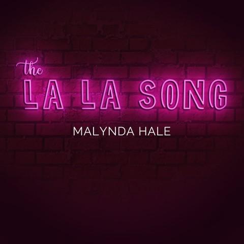 LaLaSong-SingleArtwork-MalyndaHale.jpg