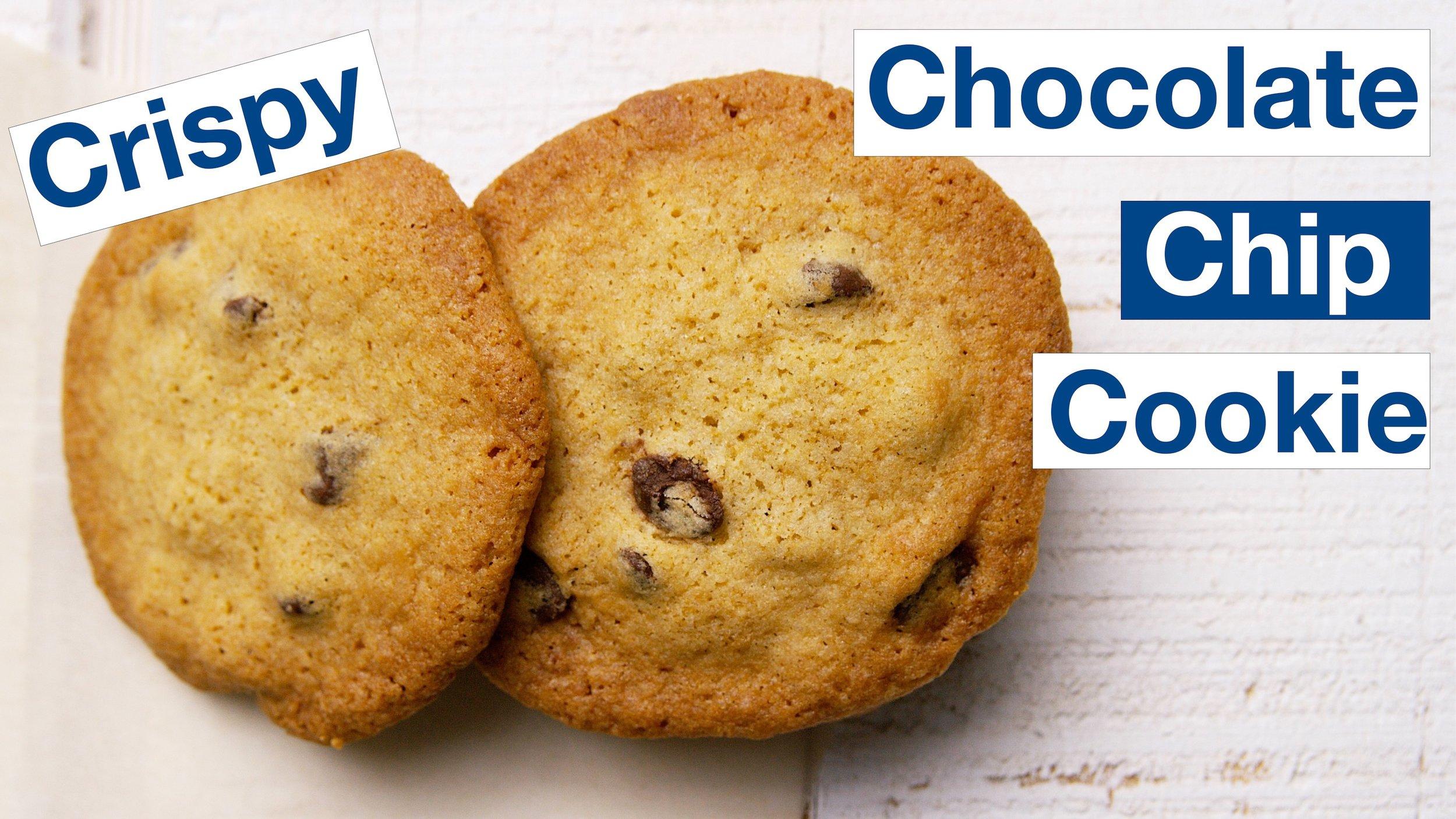 Buttery Crispy Chocolate Chip Cookie recipe.jpg