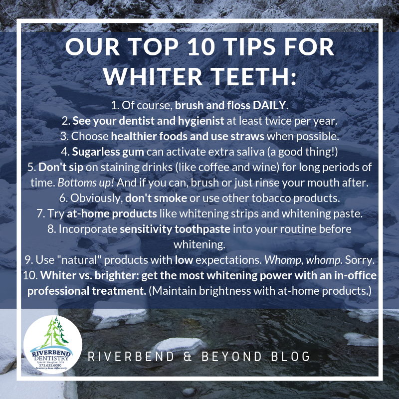 top 10 whiter teeth tips from Riverbend Dentistry Dr. Tyler Slaughter