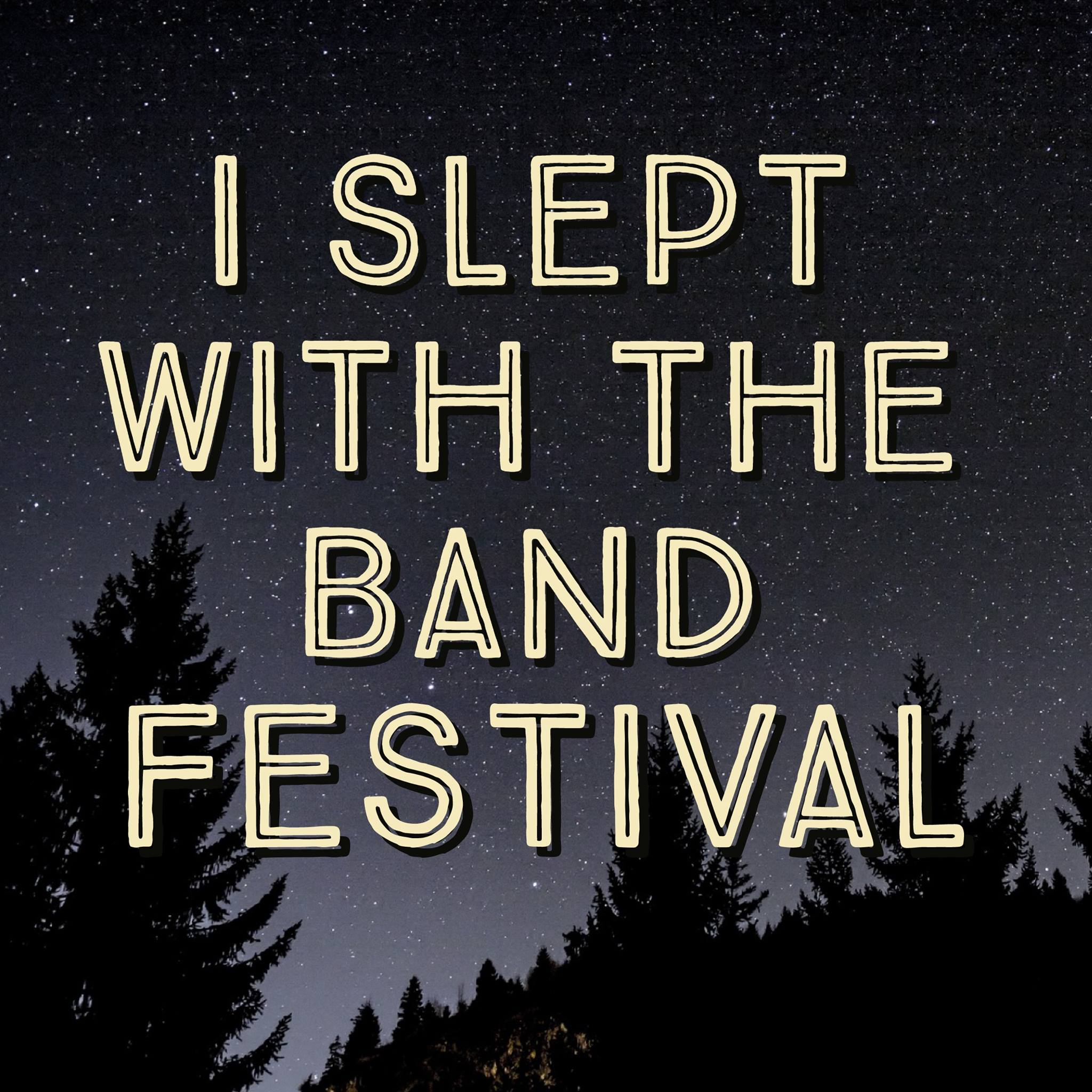 2018-I-Slept-With-The-Band-Festival.jpg