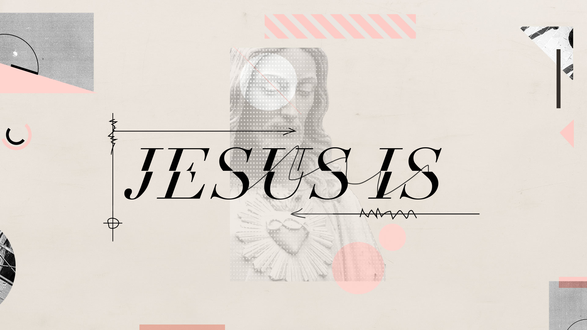 Jesus Is Sermon Slide.jpg