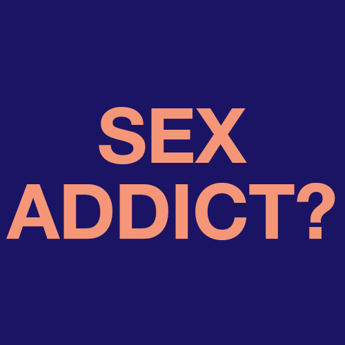 Are You A Sex Addict?