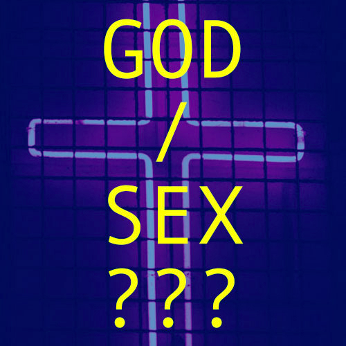 God Stuff / Sex Stuff