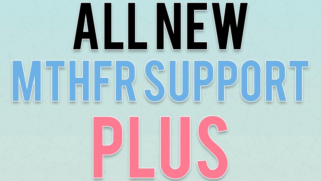 new MTHFR Support Plus.jpg