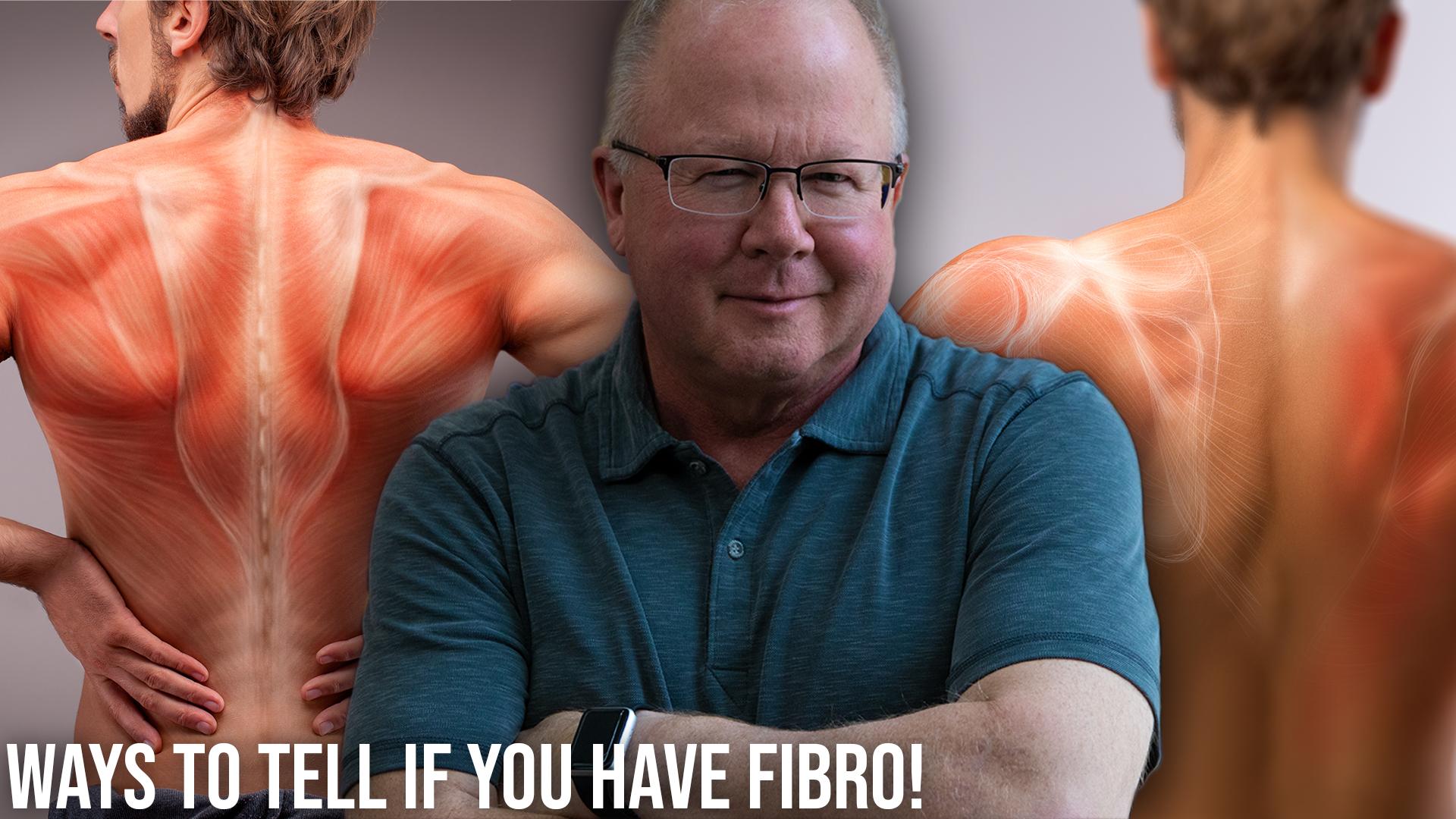 Ways To Tell If You Have Fibromyalgia!.jpg