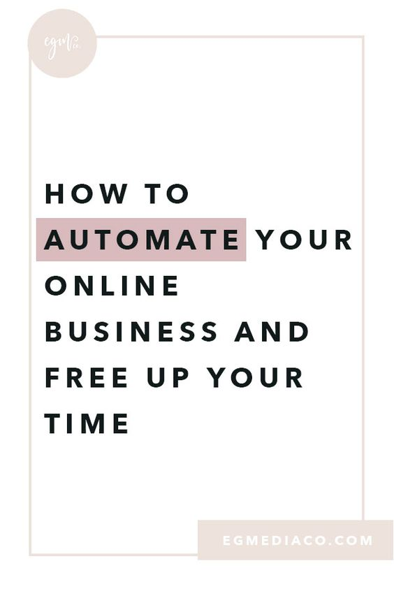 How to automate your business and free up your time by EG Media Co | small business tips, productivity tips, CRM platform