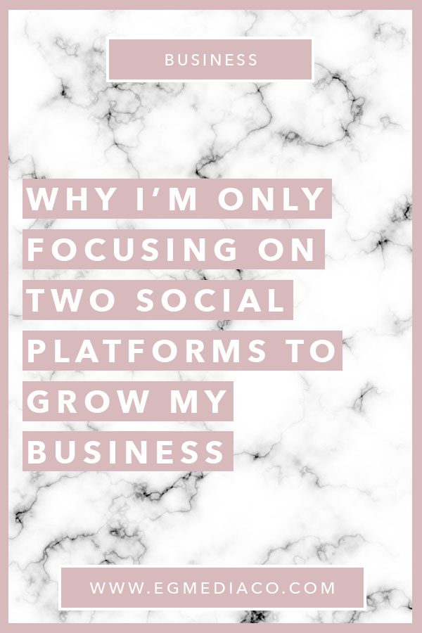 Why I'm only focusing on two social platforms to grow my business by EG Media Co. | small business tips, business tips, productivity tips, social media platforms, pinterest, instagram, pinterest tips, instagram tips, web design, online entrepreneur, female entrepreneur, entrepreneur life, digital nomad, #bucketlistbombshells #webdesigner #websitedesign #squarespacedesigner