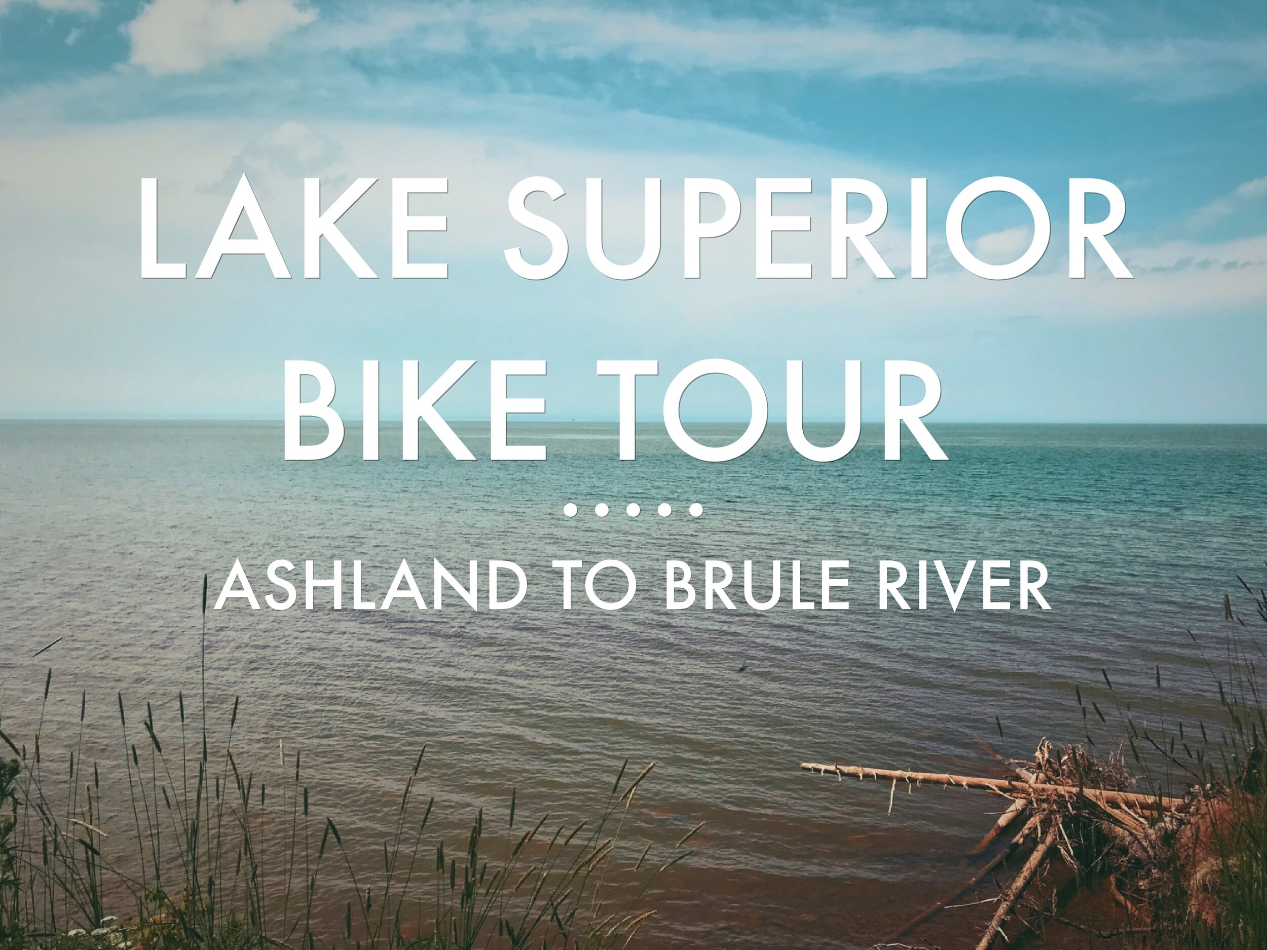 Lake Superior Circle Tour Ashland to Brule River