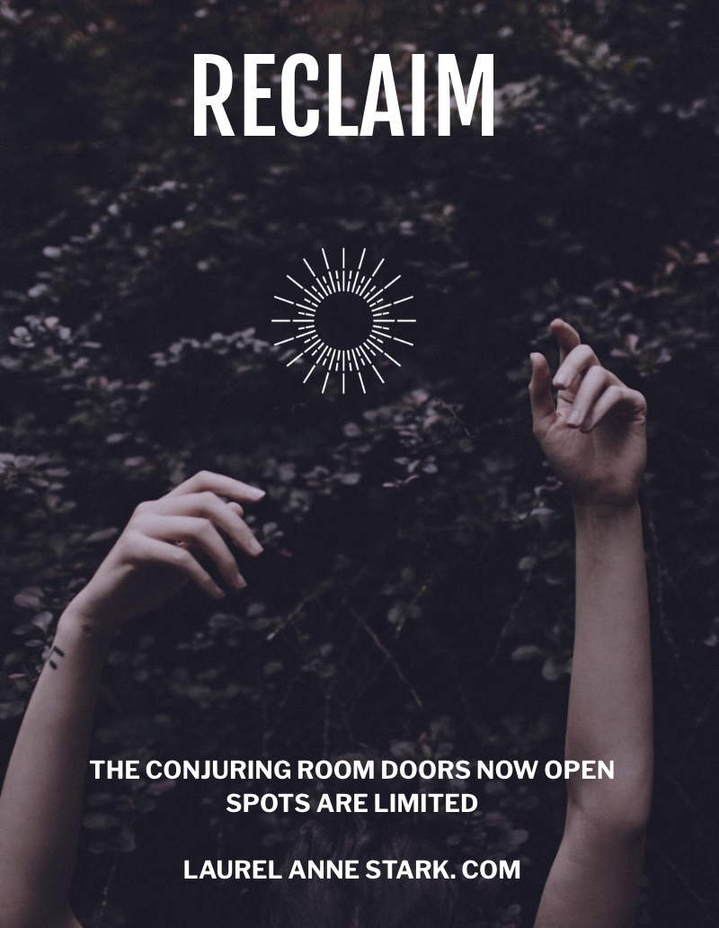 Reclaim your power, belief in yourself and the beauty of your dreams.  Your ability to create the work and life you've always dreamed of.  Cast off doubt, shame, limiting beliefs and leave them as ashes by the fire.  Reawaken to possibility.