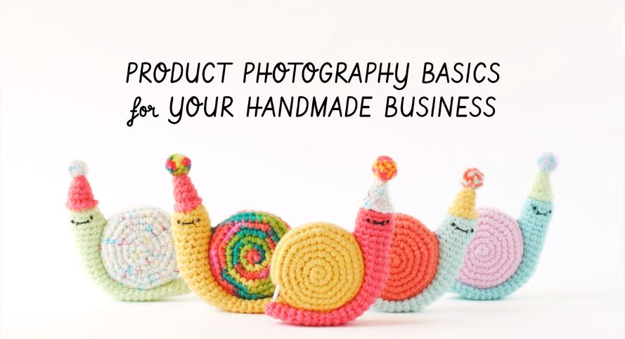 Product Photography Basics For Your Handmade Business.JPG