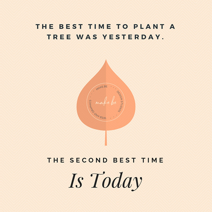 Plant a Tree - Chinese Quote | Make.Be