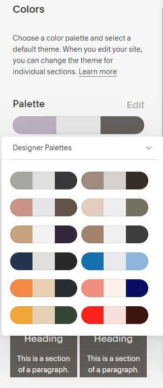 The Colors panel contains pre-made palettes, but you can also choose your own color combinations.