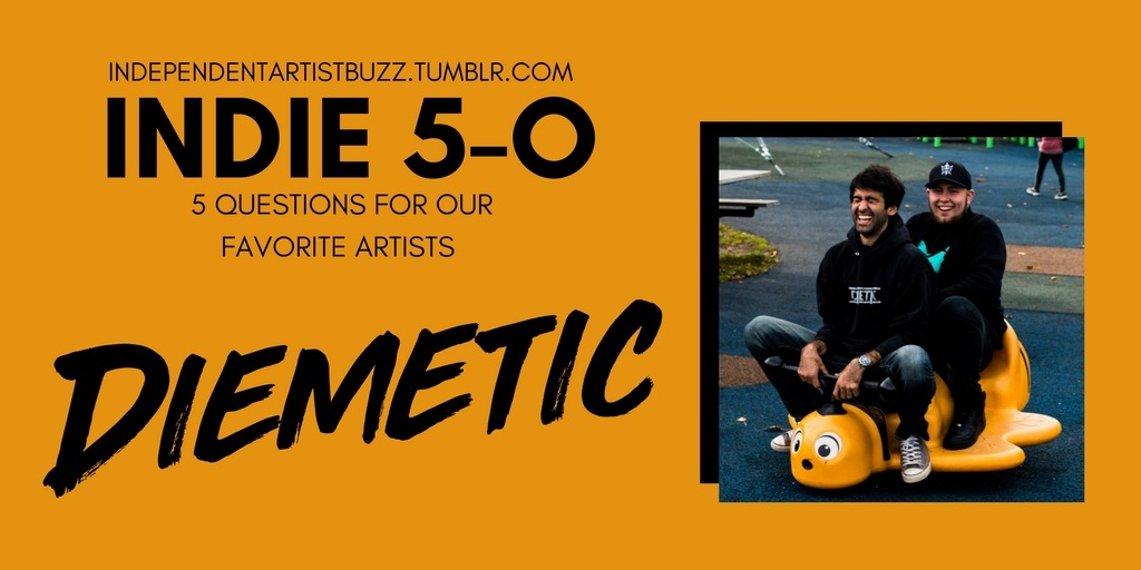 "5 QUESTIONS WITH DIEMETIC - ""We got to chat with the duo about memorable tour moments, dream collaborations and more!""- Indie 5-0"