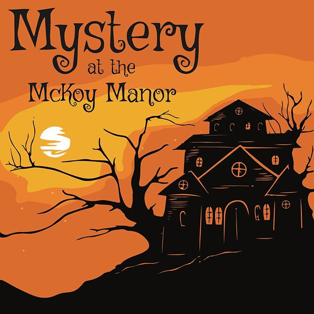 "The year is 1919. J. W. McKoy has mysteriously gone missing, and you might just be the heir to his fortune. . .  As promised, we have BIG NEWS to announce! ""Mystery at the McKoy Manor"" will be open for the month of October only! Use promo code PRESALE to snag your tickets at a discount!  #itsfallyall #spookyseason"
