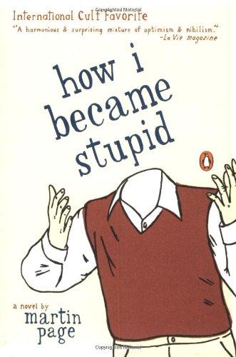 How I become stupid