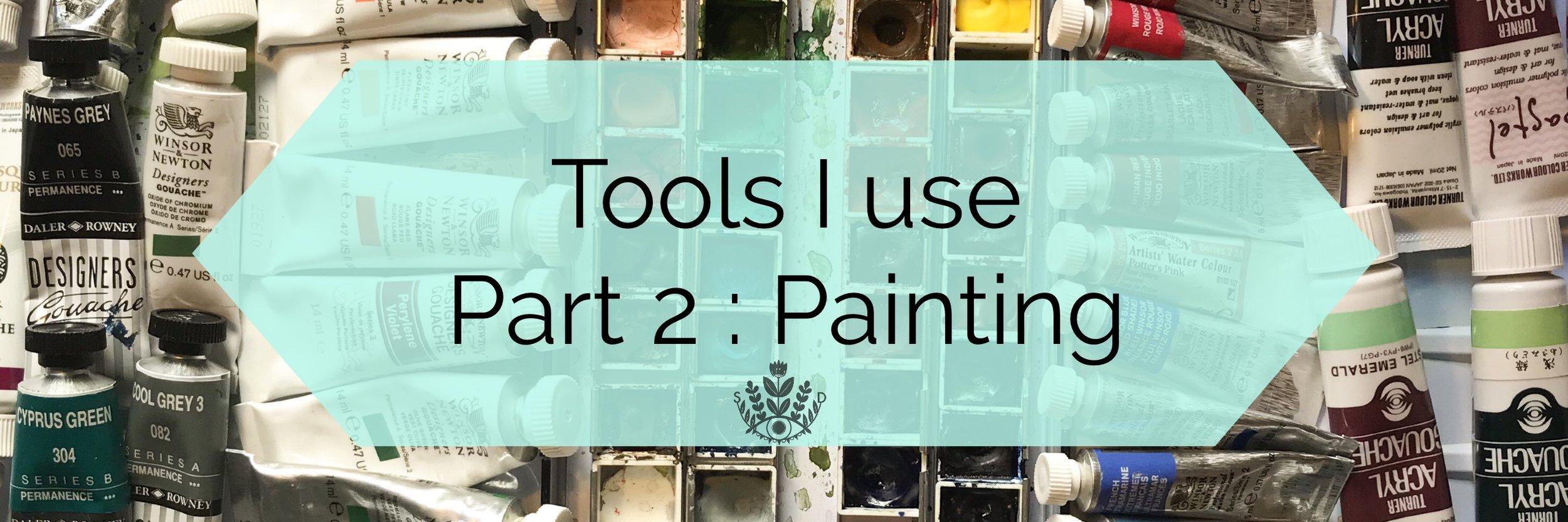 Tools I use part 2 by samantha dolan