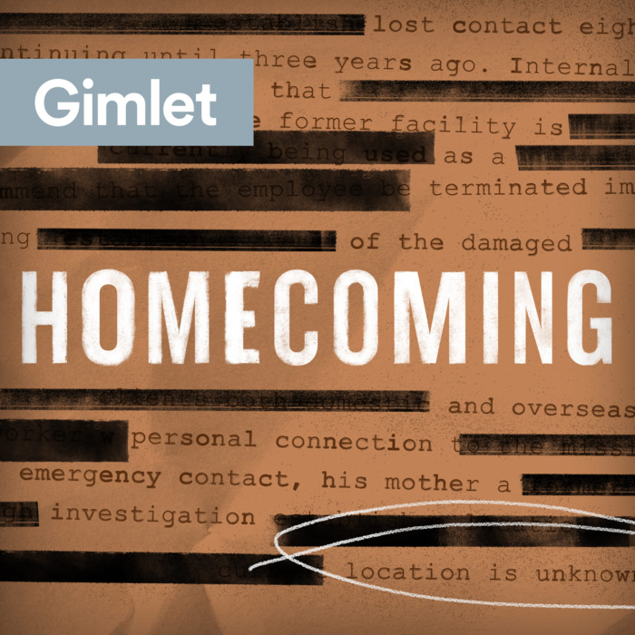 HOMECOMING - This is a scripted podcast that I actually liked. I've been confused a few times with scripted podcasts because sometimes they don't say they're scripted from the beginning. There was this one I listed to a few episodes of where a whole bunch of people disappeared from a town and I TOTALLY thought it was a true story. I was googling this town and wondering why I hadn't heard of it in the news, LOL. Anyways, Homecoming centers on a caseworker at an experimental facility, her ambitious supervisor, and a soldier eager to rejoin civilian life — presented in an enigmatic collage of telephone calls, therapy sessions, and overheard conversations. The result is an innovative, immersive audio experience — a mystery unfolding across the twelve episodes of Seasons One and Two.