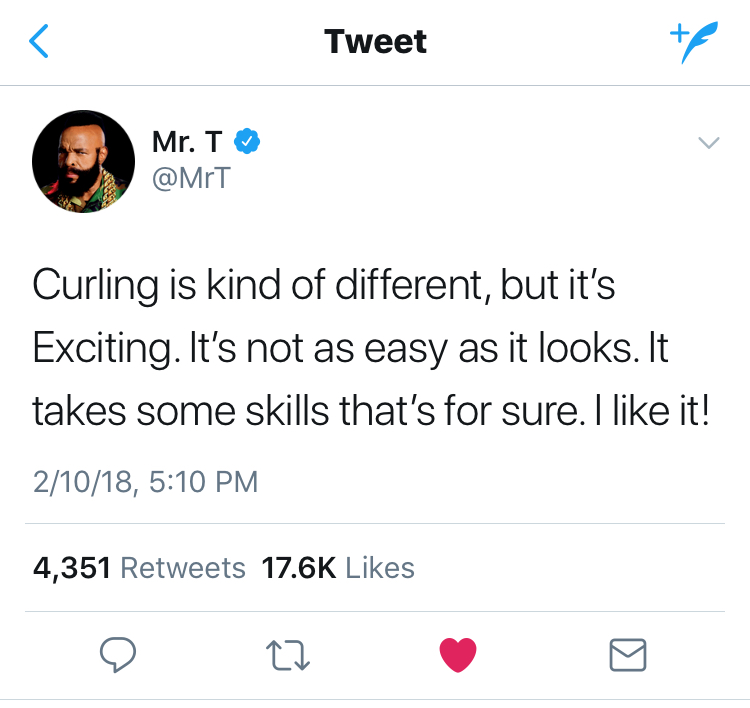Mr. T knows when you curl you are part of the real A-Team
