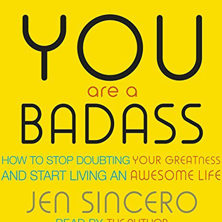 You are a badass   This is essential if you are trying to move forward and get anything accomplished in your life! If you are you're own worst enemy, then stop sister! you are actually a badass! I did the audio version. Listening to  You are a Badass by Jen Sincero  is part of why I am here today, with you.