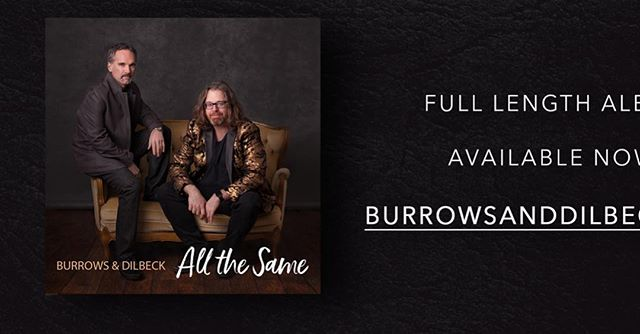 Burrows and Dilbeck new release, 'All the Same,' out NOW!! Check it out here!! https://burrowsanddilbeck.bandcamp.com/