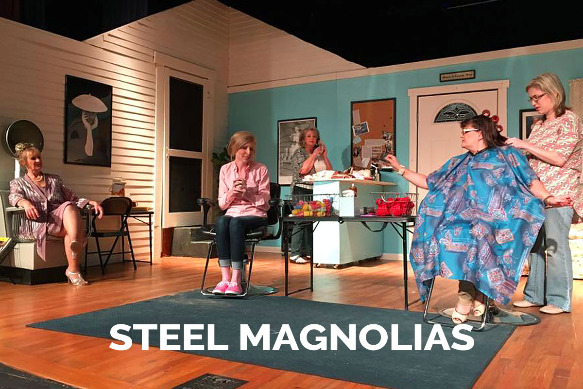 Steel Magnolias presented by the Spanish Trail Playhouse