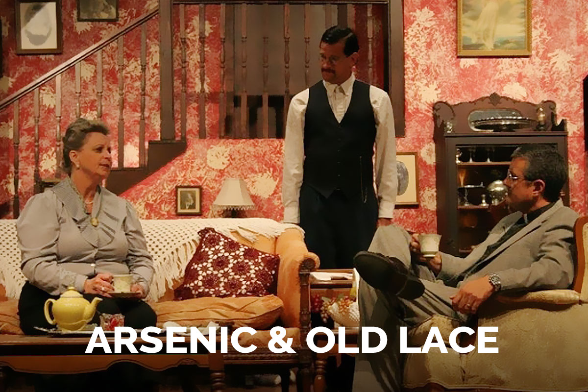 Arsenic & Old Lace presented by the Spanish Trail Playhouse