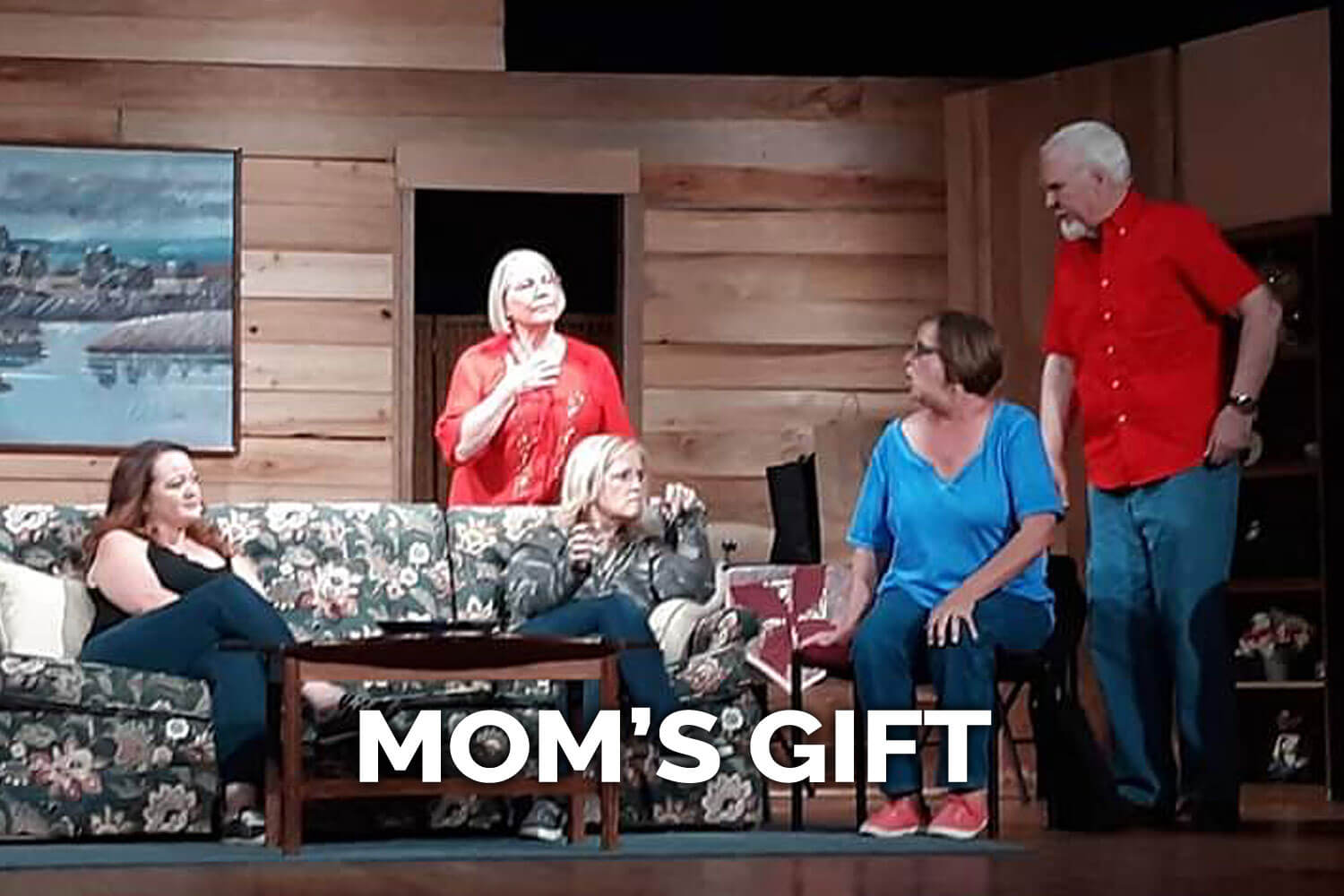 Mom's Gift 2019 Presented by Spanish Trail Playhouse