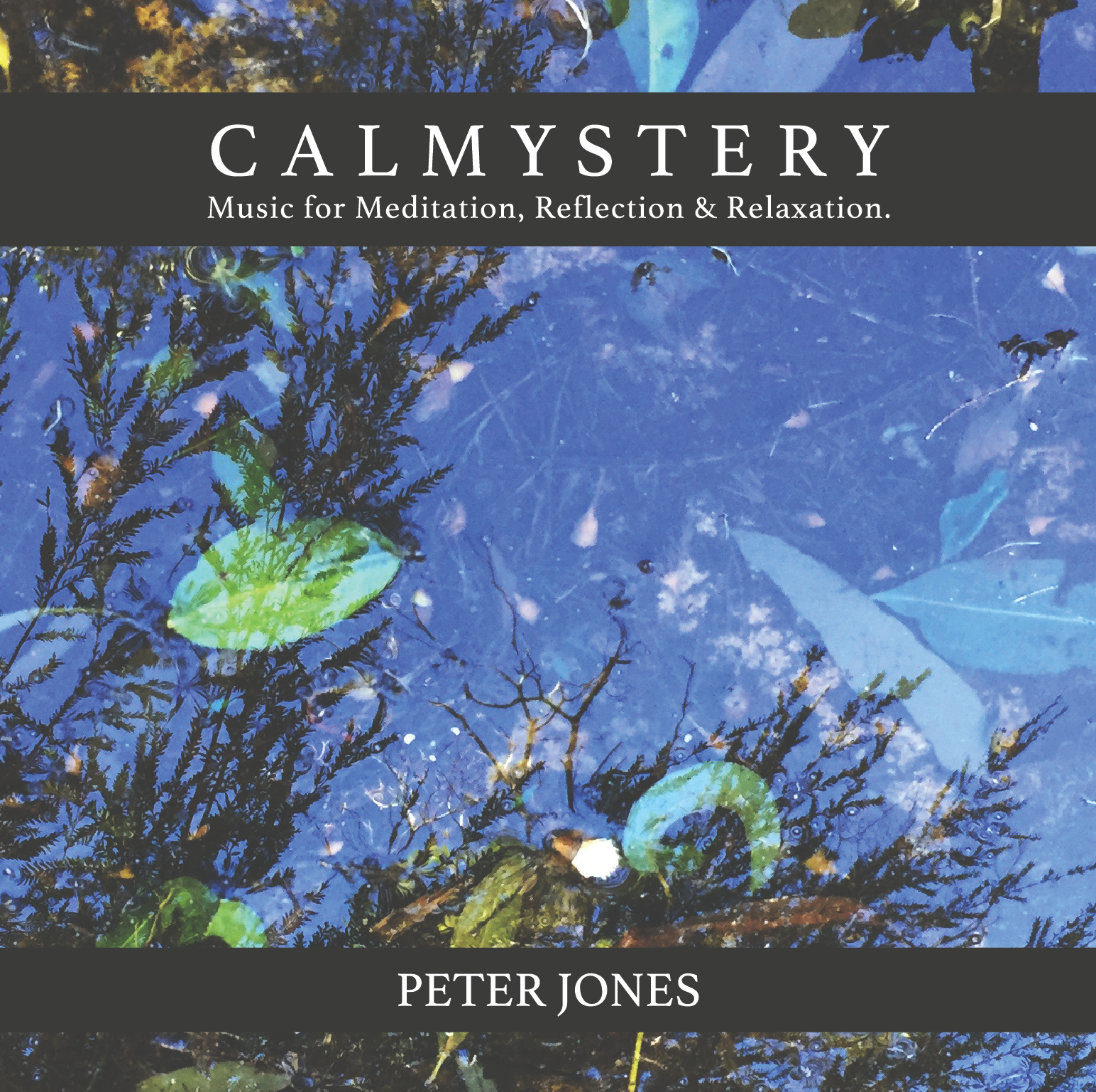 Calmystery Album Cover, Peter Jones 2017