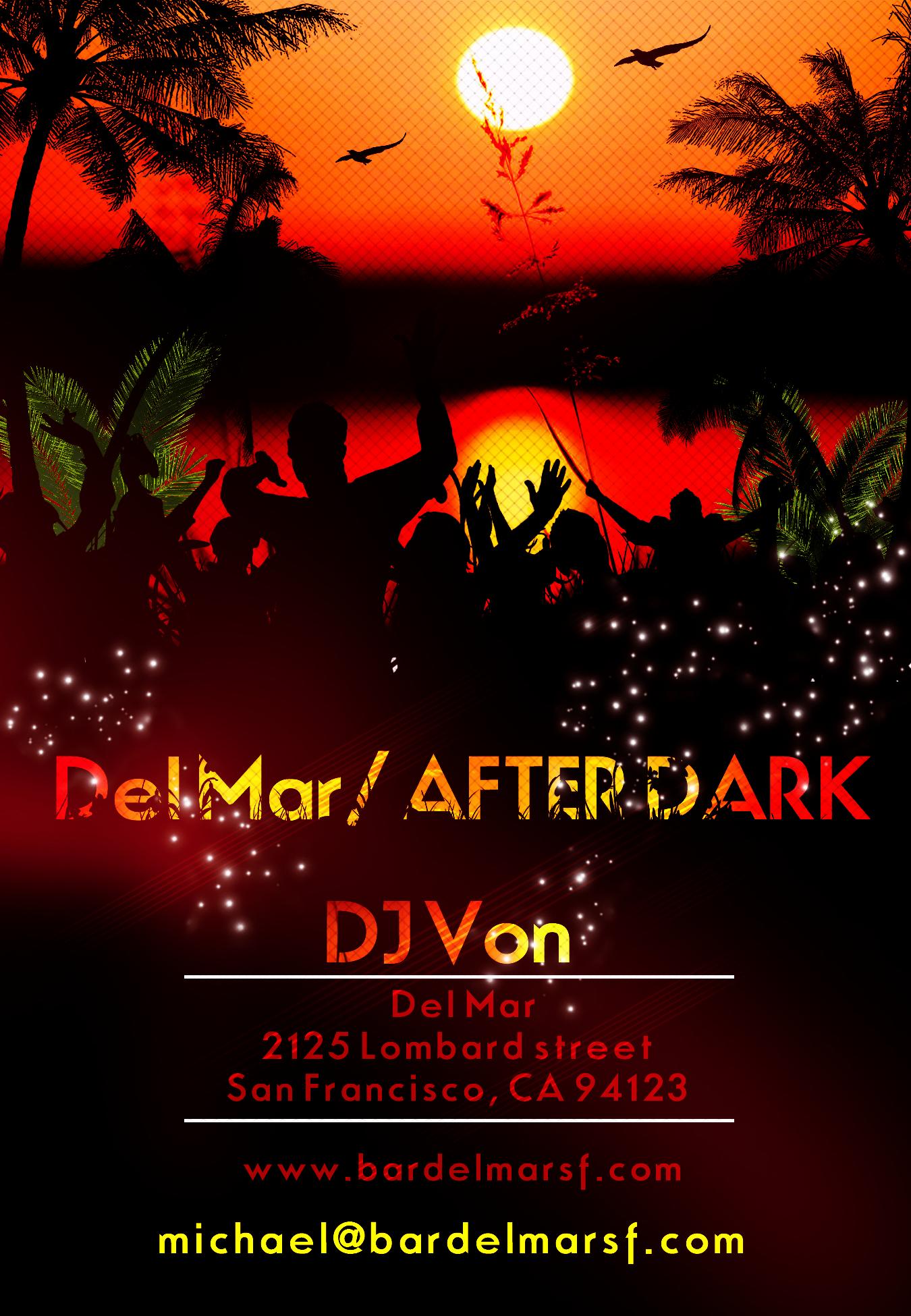 Del Mar After Dark flyer Dj Von.jpg